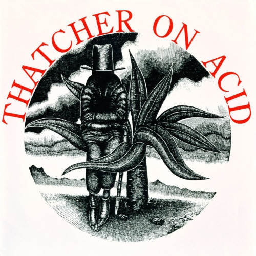 Thatcher On Acid - Yo-Yo Man
