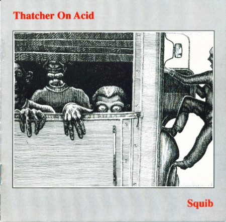 Thatcher On Acid - Yurp Thing