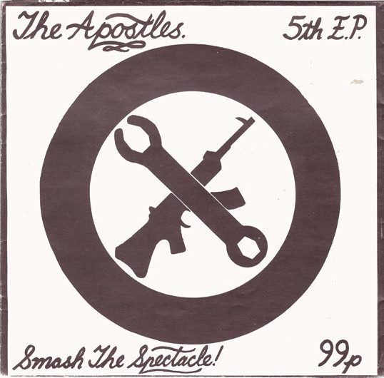 The Apostles - Smash The Spectacle!