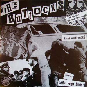 The Buttocks - Law And Order (Mehr Pogo Leute 1978-83)