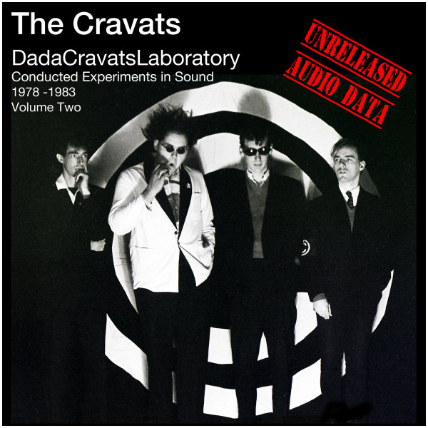 The Cravats - Conducted Experiments In Sound Volume Two 1978 - 1983 (Unreleased Audio Data)