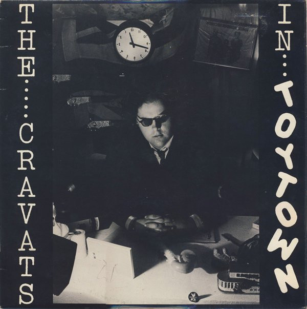 The Cravats - In Toytown