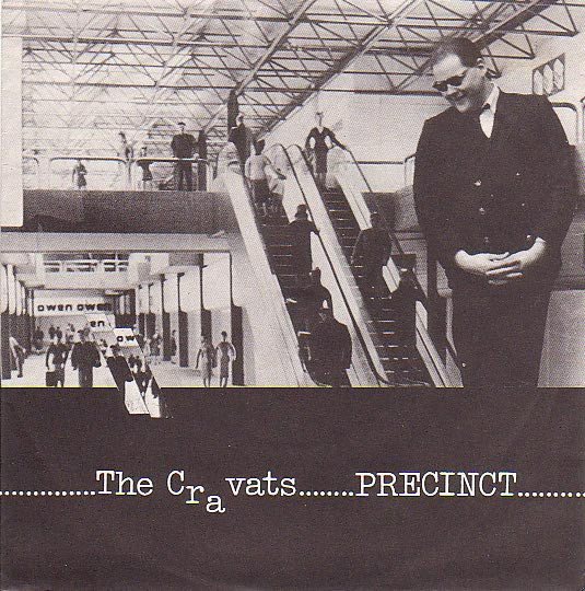 The Cravats - Precinct / Who