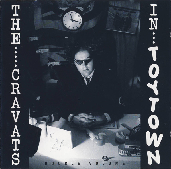 The Cravats - The Cravats In Toytown / Double Volume