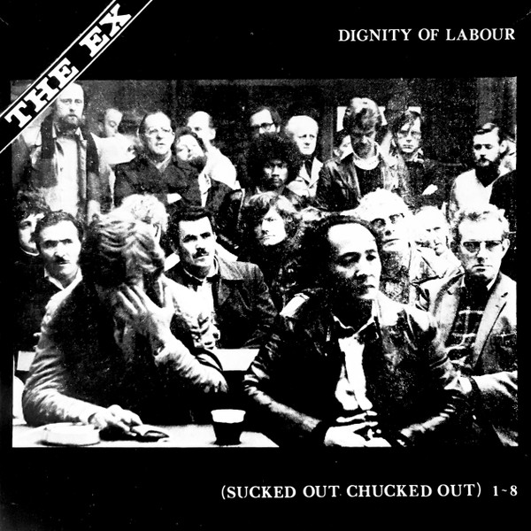 The Ex  Tom Cora - Dignity Of Labour