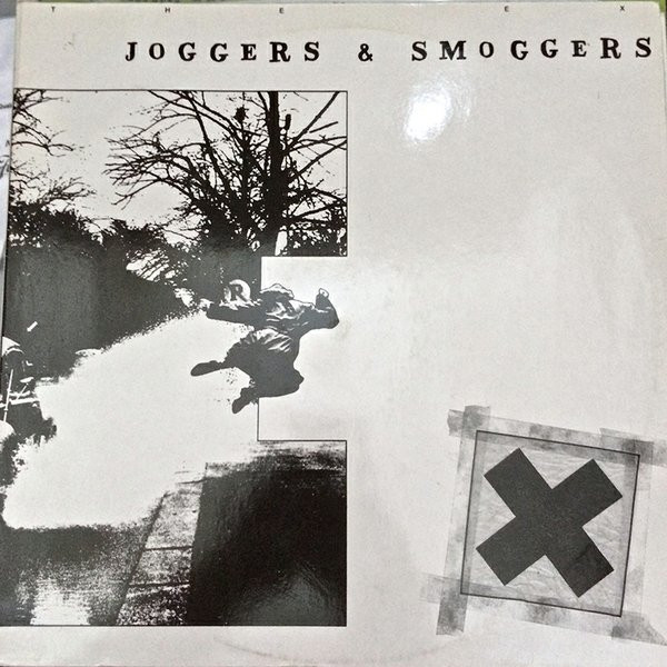 The Ex  Tom Cora - Joggers & Smoggers