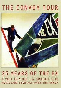 The Ex  Tom Cora - The Convoy Tour: 25 Years Of The Ex