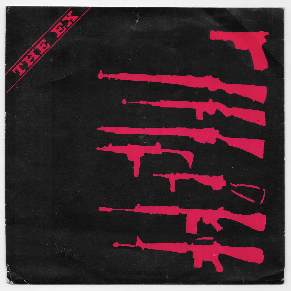 The Ex  Tom Cora - War Is Over (Weapons For El Salvador)
