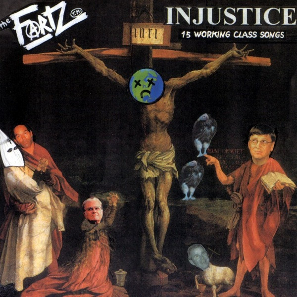 The Fartz - Injustice (15 Working Class Songs)