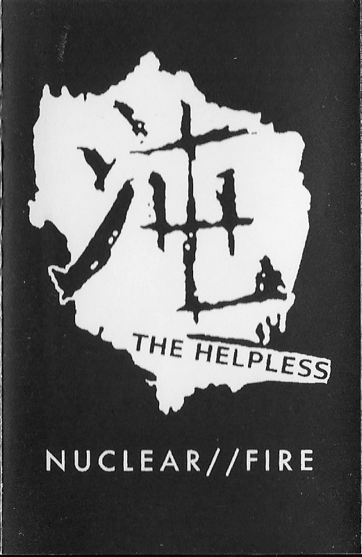 The Helpless - Nuclear//Fire