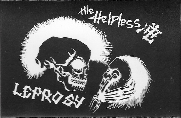 The Helpless - The Helpless / Leprosy
