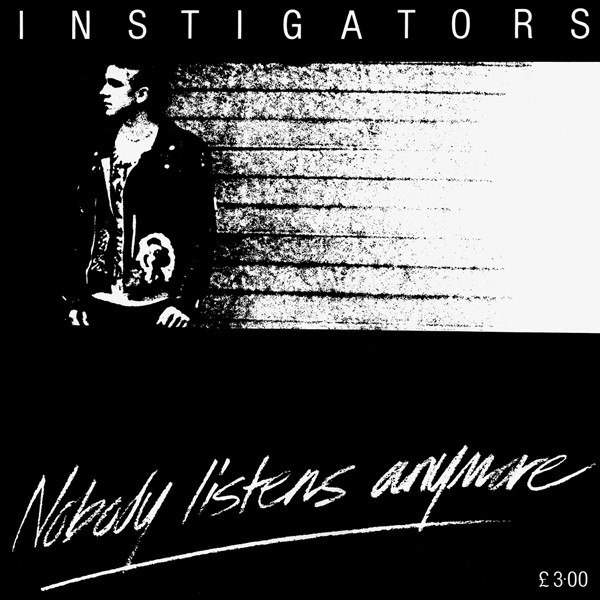 The Instigators - Nobody Listens Anymore