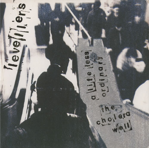 The Levellers - A Life Less Ordinary