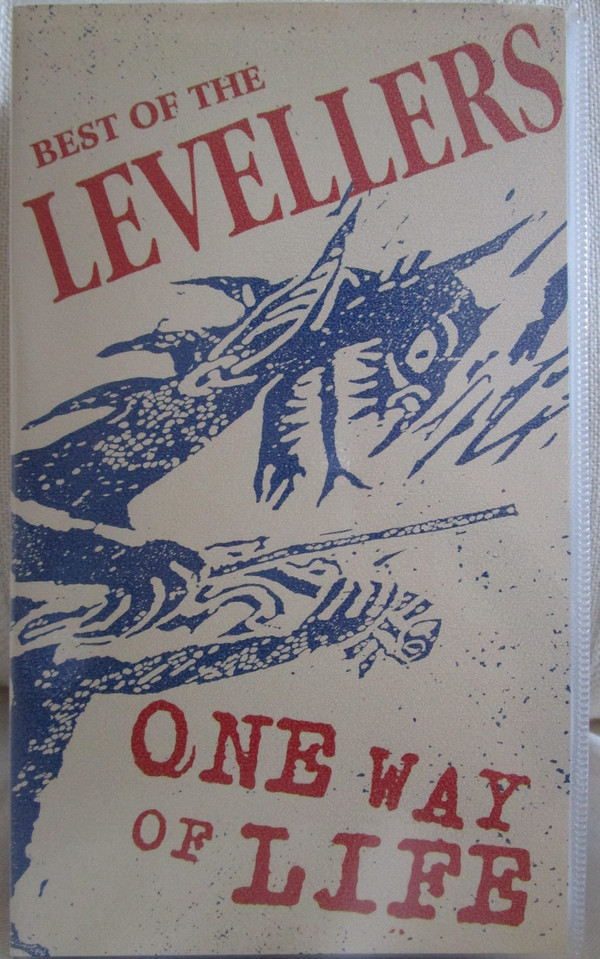 The Levellers - Best Of the Levellers One Way Of Life