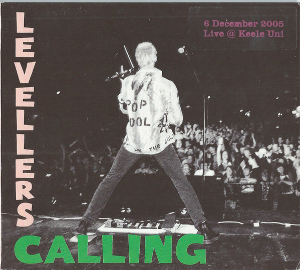The Levellers - Calling - Live 2005 Keele University