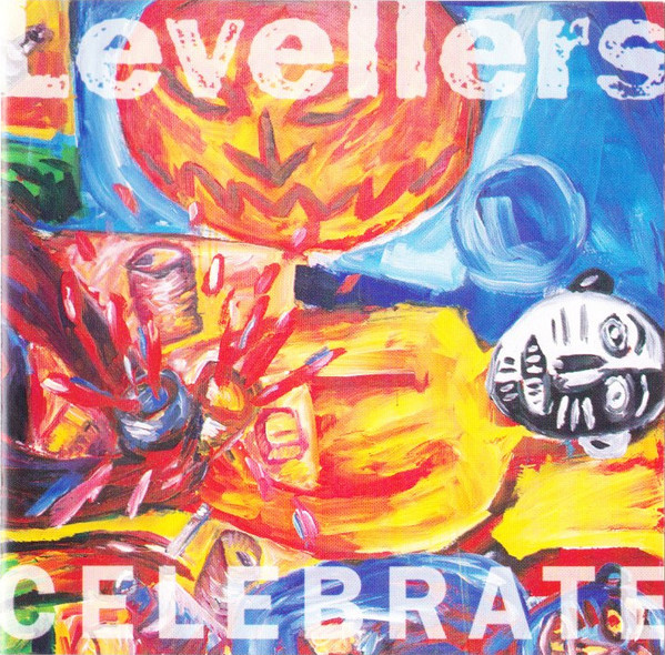 The Levellers - Celebrate