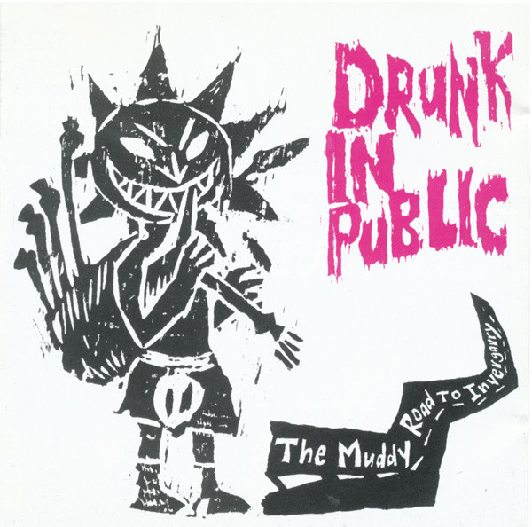The Levellers - Drunk In Public IV: The Muddy Road To Invergarry