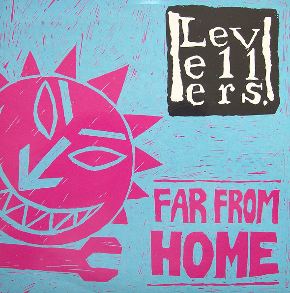 The Levellers - Far From Home