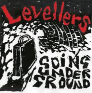 The Levellers - Going Underground