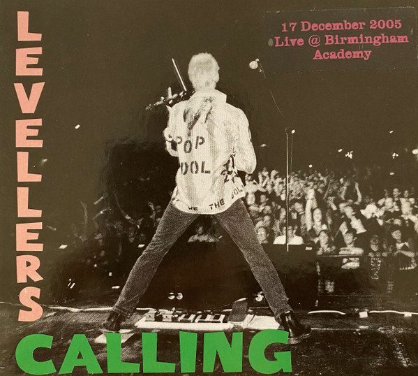 The Levellers - Levellers Calling - Live 2005 - Birmingham Academy