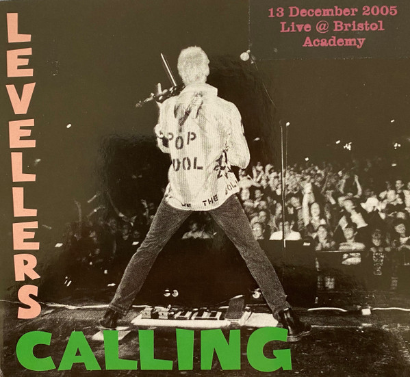 The Levellers - Levellers Calling - Live 2005 - Bristol Academy