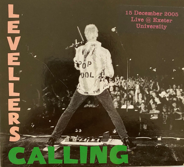 The Levellers - Levellers Calling - Live 2005 - Exeter University