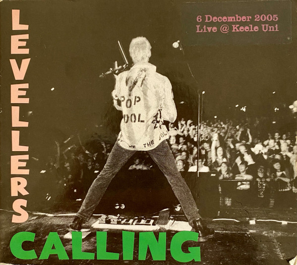 The Levellers - Levellers Calling - Live 2005 - Keele