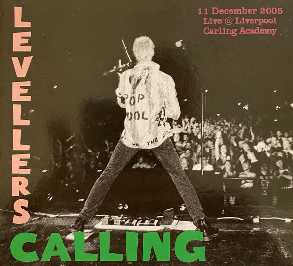 The Levellers - Levellers Calling - Live 2005 - Liverpool Carling Academy