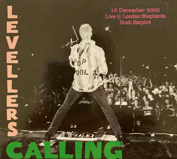 The Levellers - Levellers Calling - Live 2005 - London Shepherd