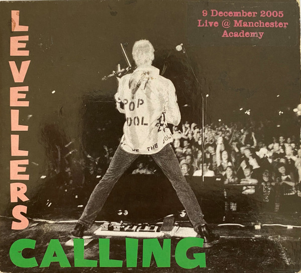 The Levellers - Levellers Calling - Live 2005 - Manchester Academy