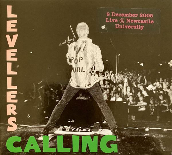 The Levellers - Levellers Calling - Live 2005 - Newcastle University