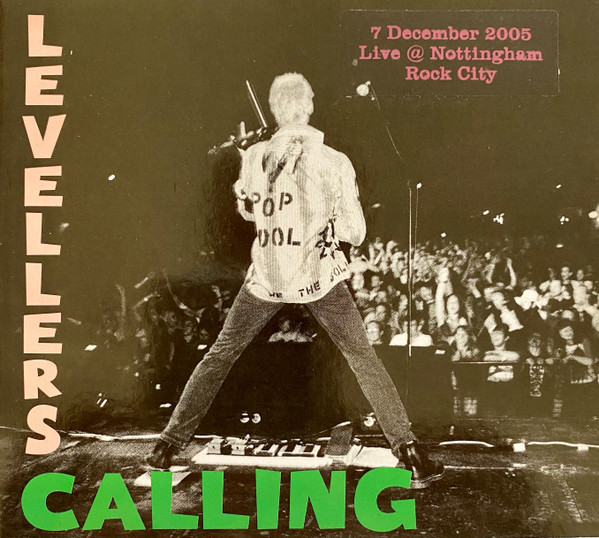 The Levellers - Levellers Calling - Live 2005 - Nottingham