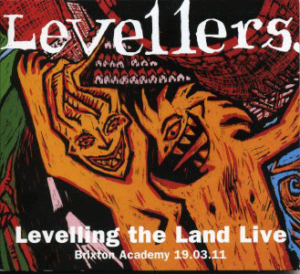 The Levellers - Levelling The Land Live