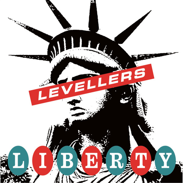 The Levellers - Liberty Song