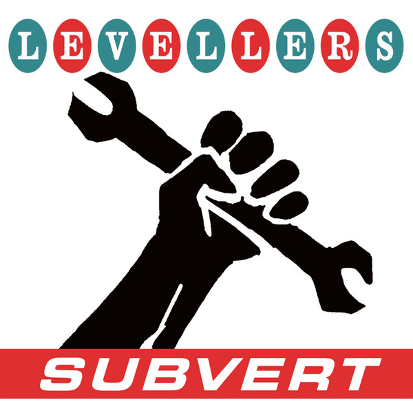 The Levellers - Subvert