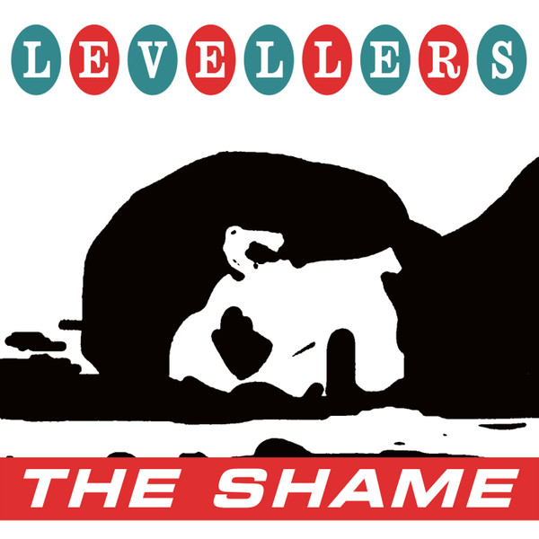 The Levellers - The Shame