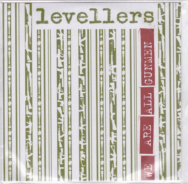 The Levellers - We Are All Gunmen
