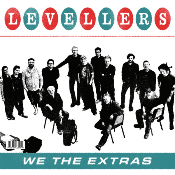 The Levellers - We The Extras