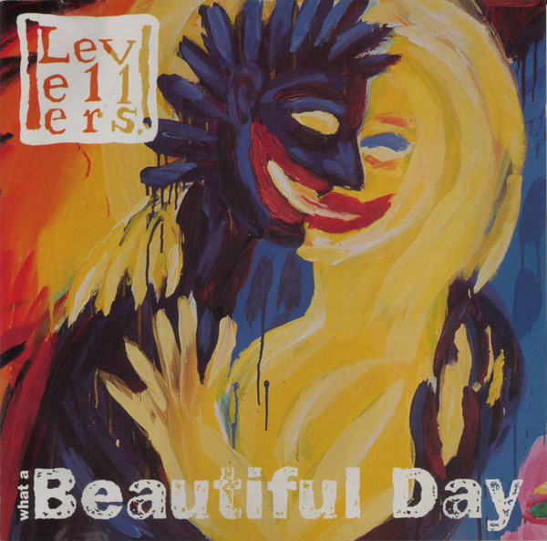 The Levellers - What A Beautiful Day