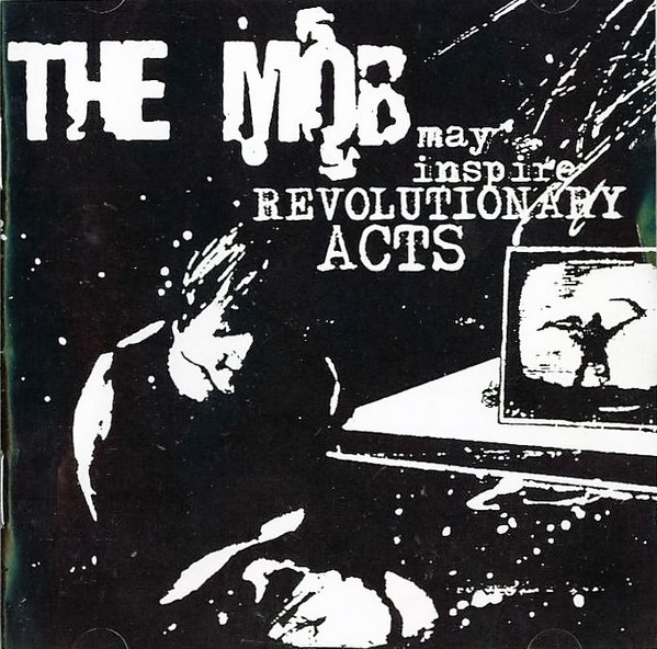The Mob - May Inspire Revolutionary Acts
