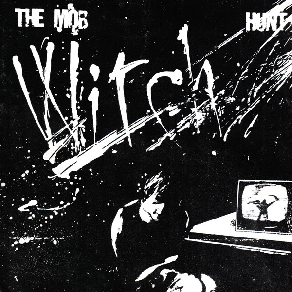 The Mob - Witch Hunt