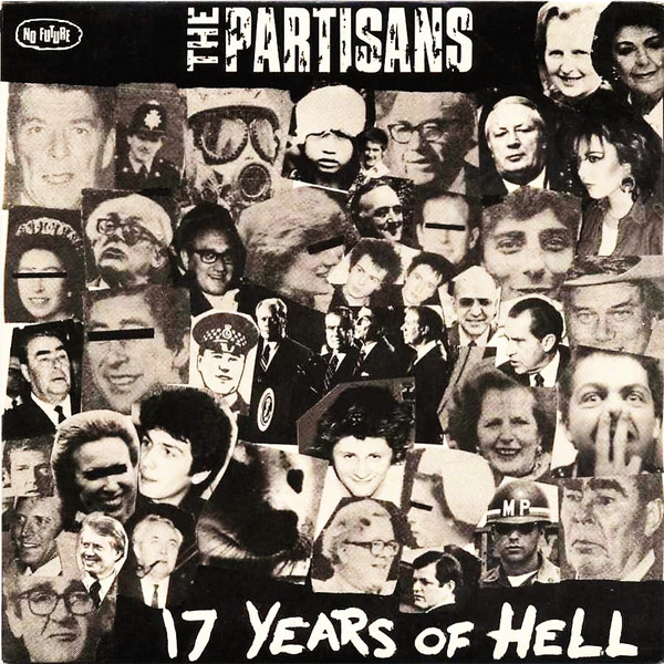 The Partisans - 17 Years Of Hell