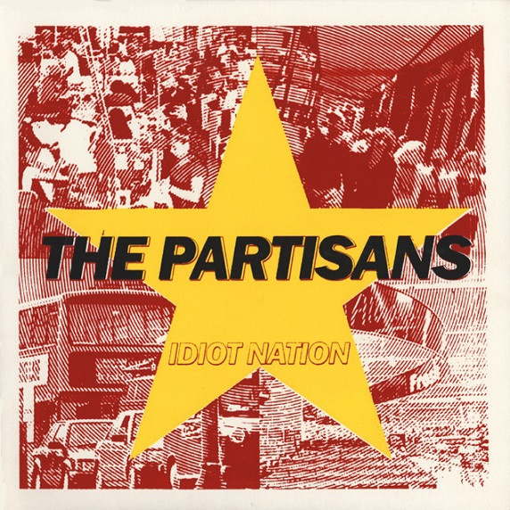 The Partisans - Idiot Nation