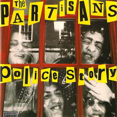 The Partisans - Police Story
