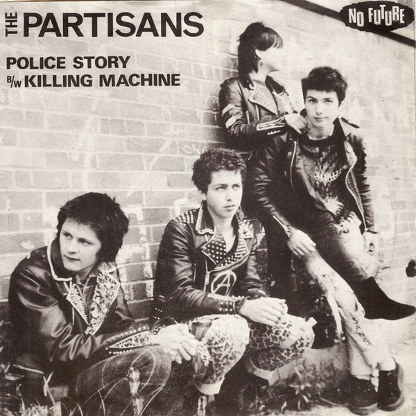 The Partisans - Police Story / Killing Machine