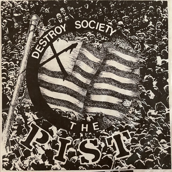 The Pist - Destroy Society