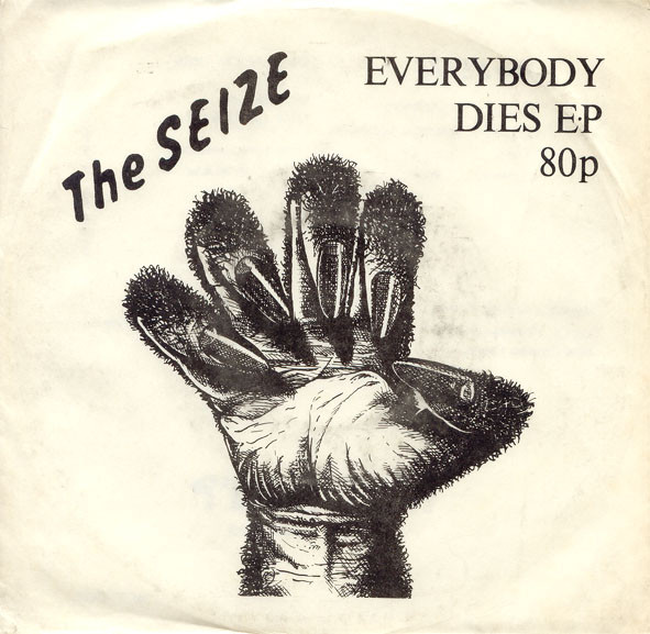 The Seize - Everybody Dies EP