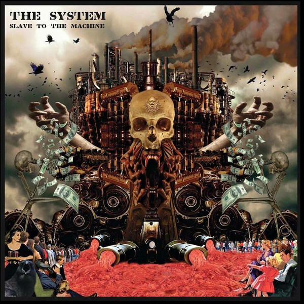 The System - Slave To The Machine