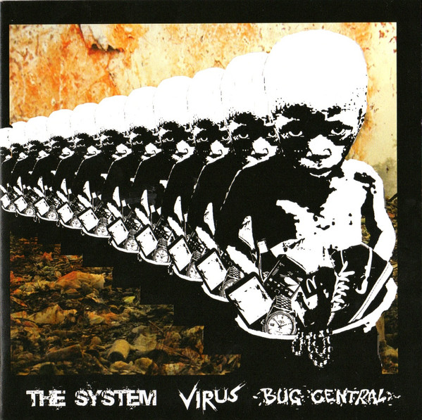 The System - The System / Virus / Bug Central