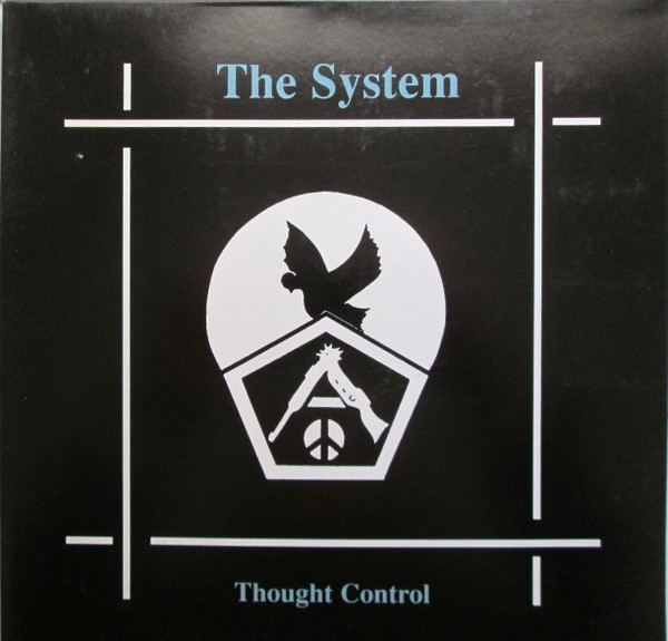 The System - Thought Control